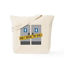 Dont Break The Seal Tote Bag