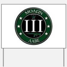 Molon Labe Yard Sign