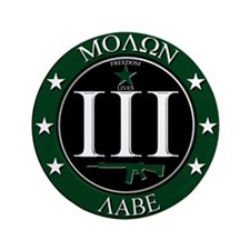 """Molon Labe 3.5"""" Button"""
