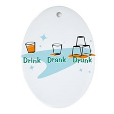 drinkdrankdrunk.gif Ornament (Oval)