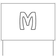 Outline Monogram M Yard Sign