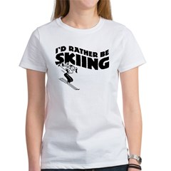I'd Rather be skiing (female) Tee