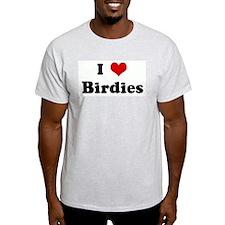 I Love Birdies Ash Grey T-Shirt