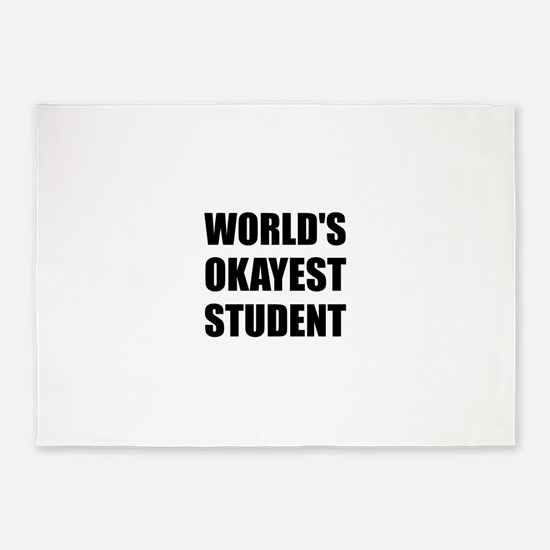 World's Okayest Student 5'x7'Area Rug