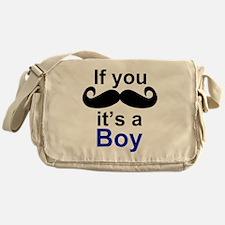 If you moustache its a boy Messenger Bag
