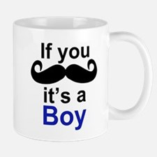 If you moustache its a boy Mug