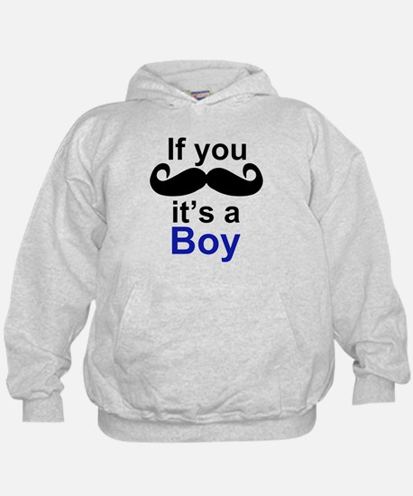 If you moustache its a boy Hoodie