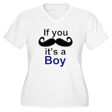 If you moustache its a boy Plus Size T-Shirt