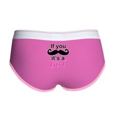 If you moustache its a girl Women's Boy Brief