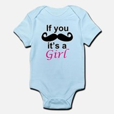 If you moustache its a girl Body Suit