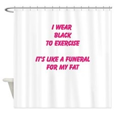 Funeral for my fat Shower Curtain