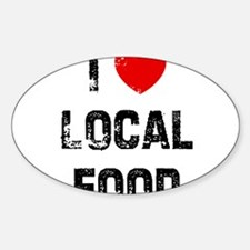 I * Local Food Oval Decal