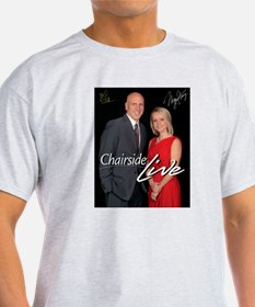 Chairside Live T-Shirt