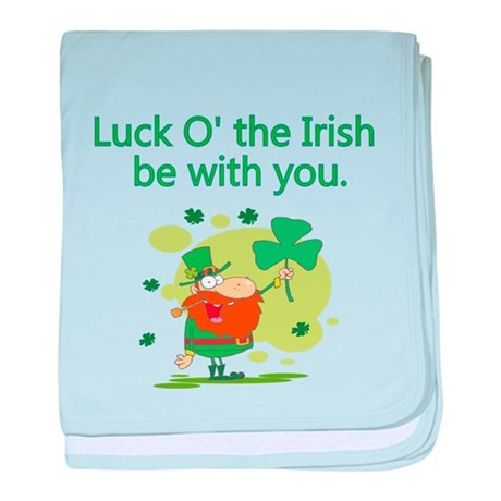 Luck O the Irish be with you baby blanket