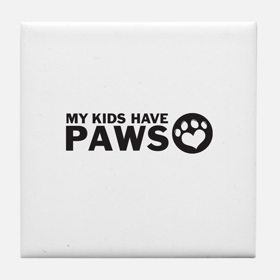 my kids have paws Tile Coaster