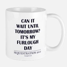Can it wait? Mug