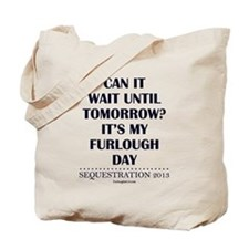 Can it wait? Tote Bag