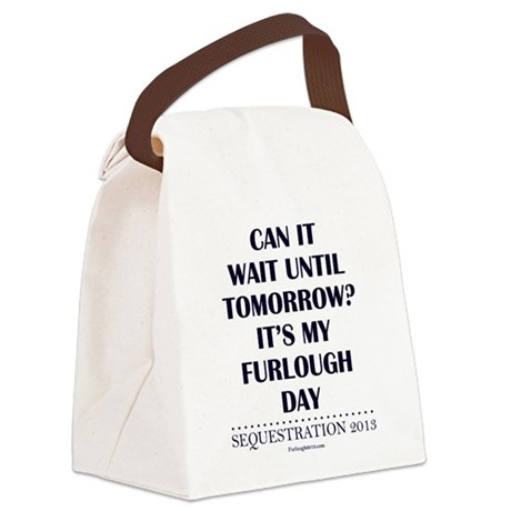 Can it wait? Canvas Lunch Bag