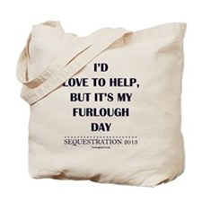 I'd love to, but... Tote Bag