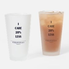 I Care 20% Less Drinking Glass