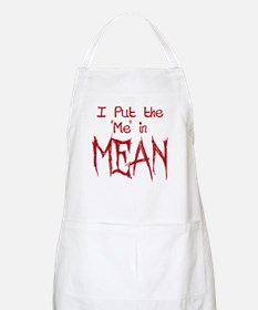 I Put the Me in Mean Apron