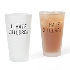 I Hate Children Drinking Glass