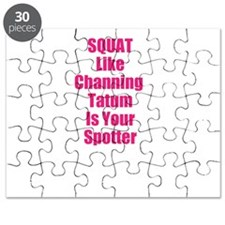 Squat like channing tatum is your spotter Puzzle