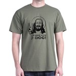 I'm Down With J-DOG! Army T-Shirt