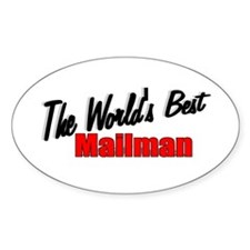"""""""The World's Best Mailman"""" Oval Decal"""