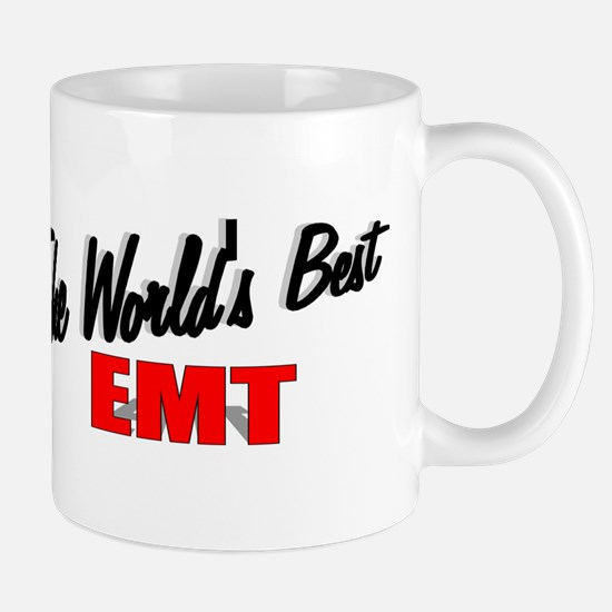 """The World's Best EMT"" Mug"
