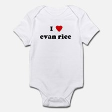 I Love evan rice  Infant Bodysuit