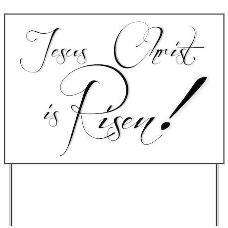 Jesus Christ is Risen! Yard Sign