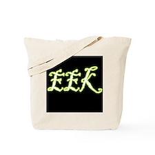 EEK! Tote Bag