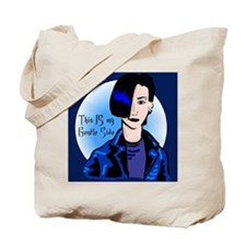 This IS my gentle side Tote Bag