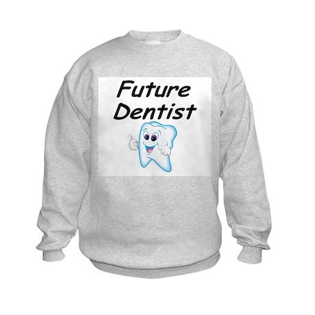 Future Dentist Kids Sweatshirt