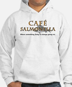 Cafe Salmonella Hoodie