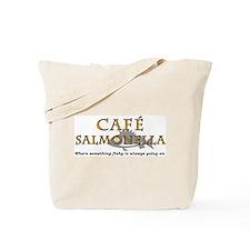 Cafe Salmonella Tote Bag