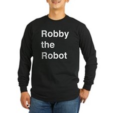 Robby the Robot Text Long Sleeve T-Shirt