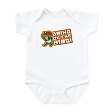 Bring On The Bird Infant Bodysuit