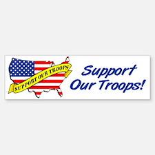 Support Our Troops! Bumper Bumper Bumper Sticker