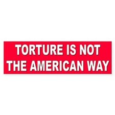 NO TORTURE... Bumper Bumper Sticker