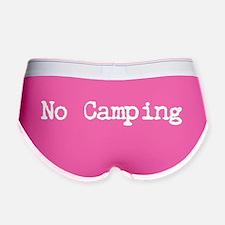 """""""No Camping"""" Women's Boy Brief"""