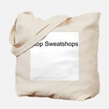 Stop Sweatshops Tote Bag