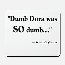Dumb Dora Match Game Rayburn Mousepad