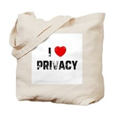 I * Privacy Tote Bag