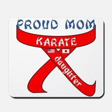 Proud Mom Karate Daughter Mousepad