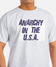 Anarchy in the USA Ash Grey T-Shirt