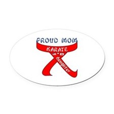 Proud Mom Karate Daughter Oval Car Magnet