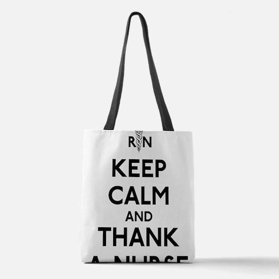 Keep Calm And Thank A Nurse Polyester Tote Bag