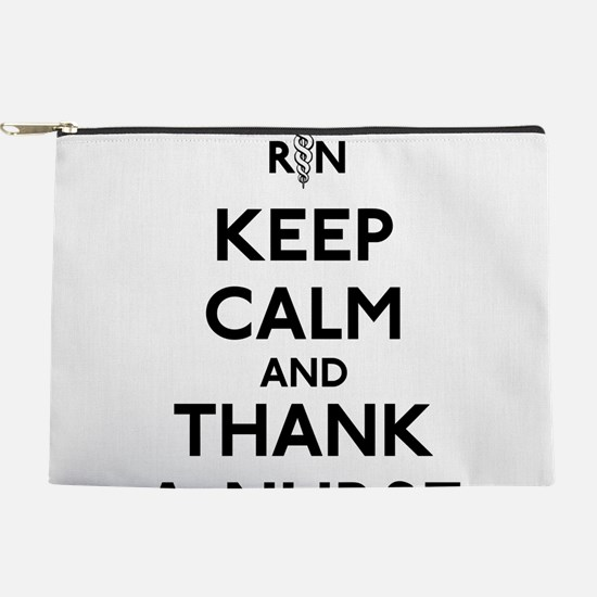 Keep Calm And Thank A Nurse Makeup Pouch